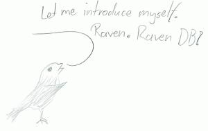 Introducing: RavenDB